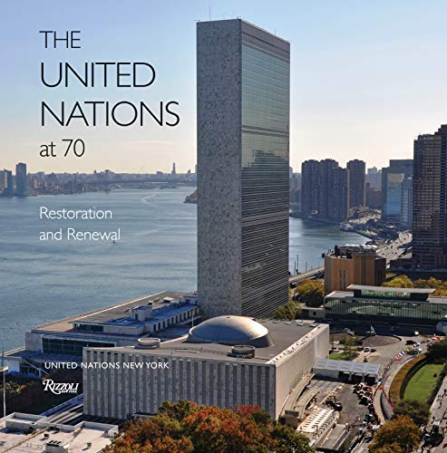 9780847846153: The United Nations at 70: Restoration and Renewal