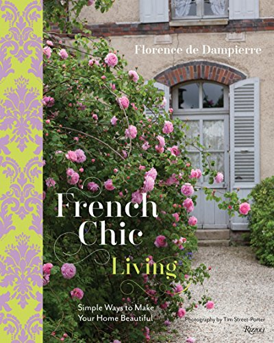 9780847846375: French Chic Living: Simple Ways to Make Your Home Beautiful