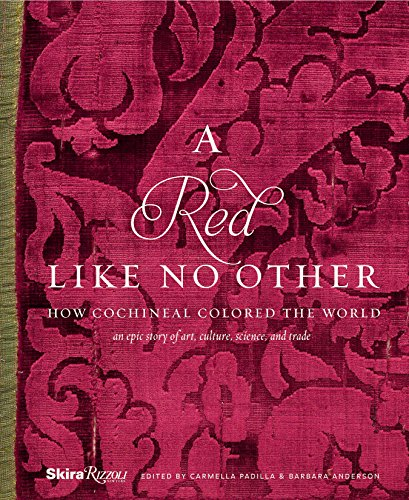9780847846436: A Red Like No Other: How Cochineal Colored the World