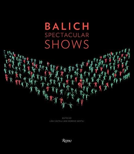 Balich Spectacular Shows: Castelli, Lida (Editor)/ Gentili, Moreno (Editor)