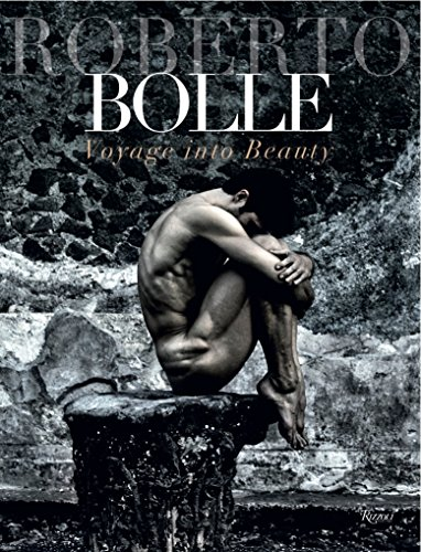 9780847846740: Roberto Bolle: Voyage Into Beauty