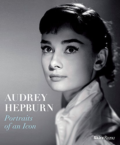 9780847847006: Audrey Hepburn: Portraits of an Icon