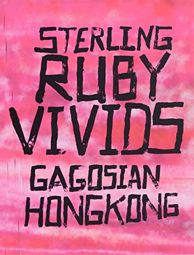 Sterling Ruby: Vivids: Eugene Wang, Larry Gagosian
