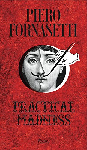 9780847847136: Piero Fornasetti: Practical Madness