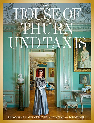 9780847847143: The House of Thurn und Taxis