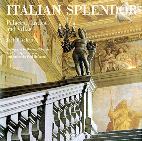 9780847847181: Italian Splendor: Castles, Palaces, and Villas