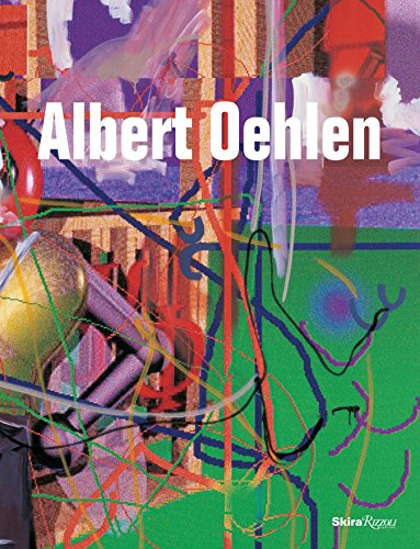 9780847847198: Albert Oehlen: Home and Garden