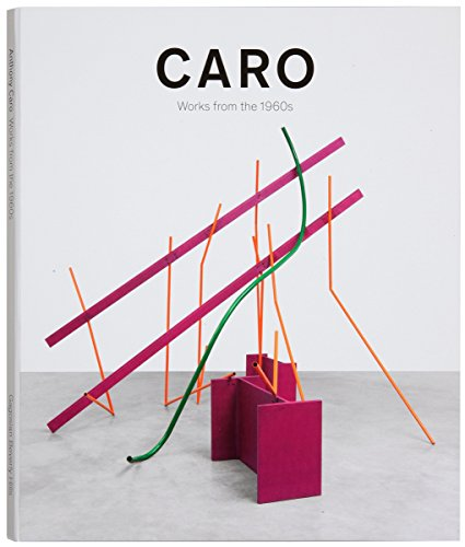 Caro: Work from the 1960s: Tim Marlow