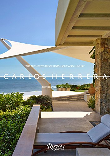 9780847847358: Carlos Herrera: The Architecture of Lines, Light, and Luxury