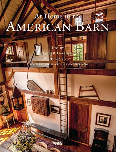 At Home in the American Barn (Hardcover): James B. Garrison