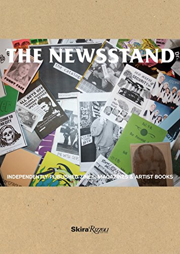 9780847847556: The Newsstand: Independently Published Zines, Magazines & Artist Books