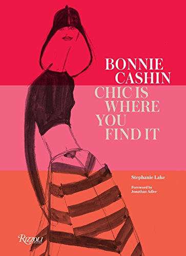 9780847848058: Bonnie Cashin: Chic Is Where You Find It