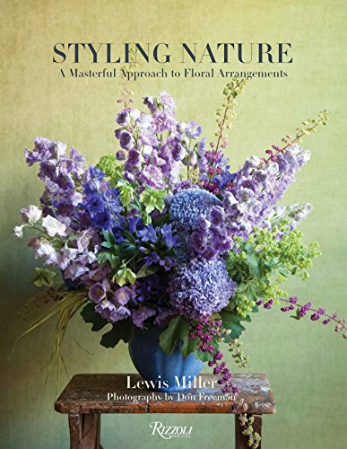9780847848201: Styling Nature: A Masterful Approach to Floral Arrangements
