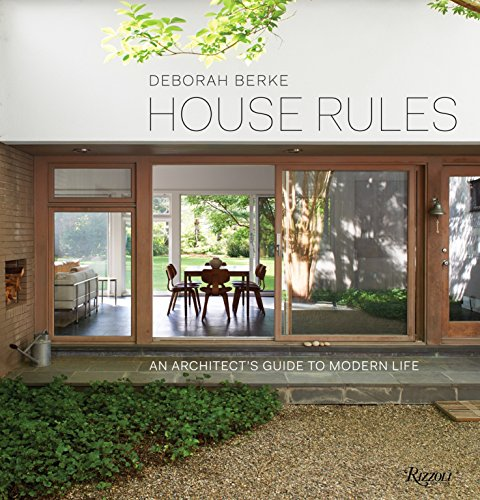 9780847848218: House Rules: An Architect's Guide to Modern Life