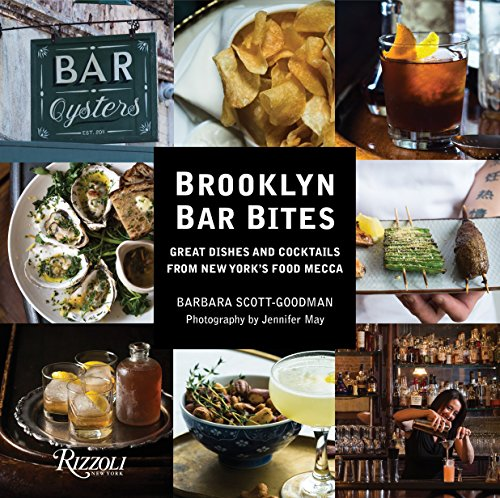 9780847848256: Brooklyn Bar Bites: Great Dishes and Cocktails from New York's Food Mecca