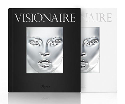 Visionaire: The Ultimate Art and Fashion Publication (Hardcover): Cecilia Dean