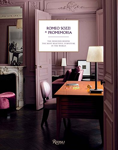 9780847849093: Romeo Sozzi and Promemoria: The Designer Behind the Most Beautiful Furniture in the World