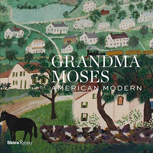 9780847849239: Grandma Moses: American Modern
