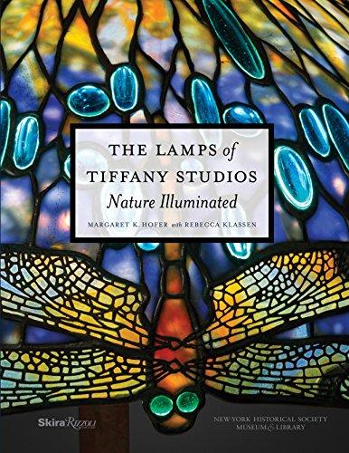 The Lamps of Tiffany Studios: Nature Illuminated: Margaret K. Hofer