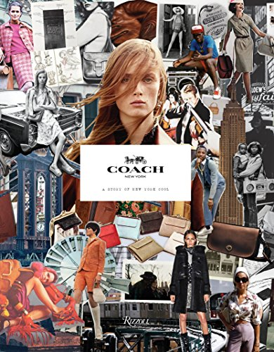9780847849772: Coach: A History of New York Cool