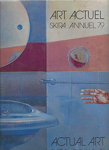 Annuel Skira, Art Actuel - Skira Annual, Actual Art (0847853047) by Daval, Jean-Luc