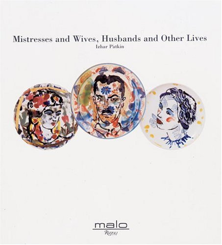Mistresses & Wives, Husbands and Other Lives: No Author
