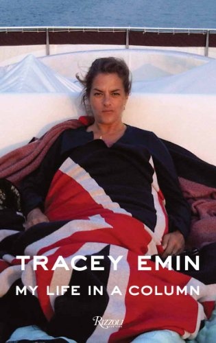 9780847858071: Tracey Emin: My Life in a Column