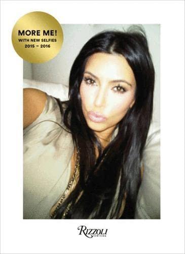 9780847858347: Kim Kardashian West: Selfish: Revised and Expanded Edition