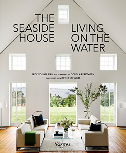 9780847858361: The Seaside House: Living on the Water