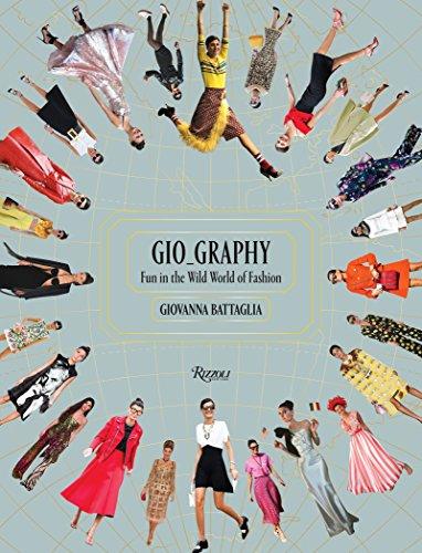 9780847858392: Gio-Graphy: Serious Fun in the Wild World of Fashion