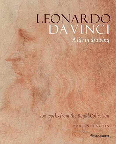 9780847859405: Leonardo da Vinci: A Life in Drawing