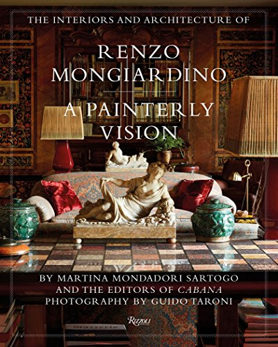 9780847860296: The Interiors and Architecture of Renzo Mongiardino: A Painterly Vision [Lingua inglese]