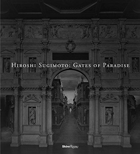 Hiroshi Sugimoto: Gates of Paradise: Hiroshi Sugimoto, Ryuki Hiraoka, Yukie Kamiya, Mark Erdmann, ...