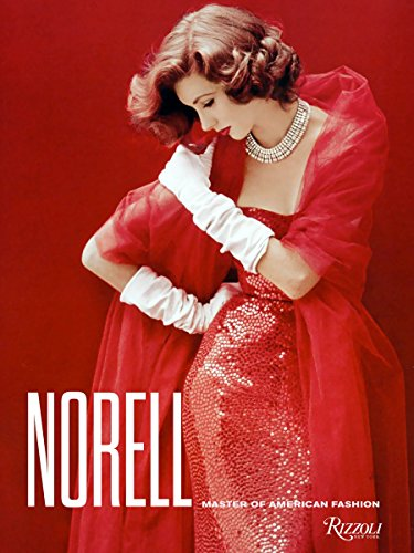 Norell: Master of American Fashion: Jeffrey Banks