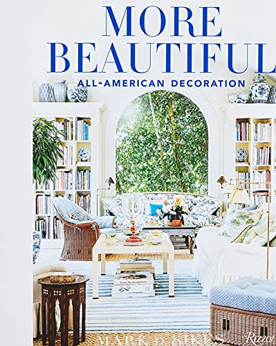 9780847862269: More beautiful: all-american decorating: All-American Decoration