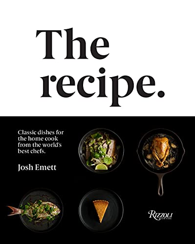 9780847863464: The Recipe: Classic Dishes for the Home Cook from the World'S Best Chefs /Anglais