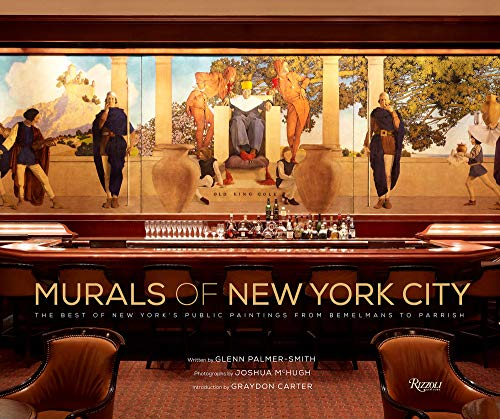 9780847868063: Murals of New York City: The Best of New York's Public Paintings from Bemelmans to Parrish