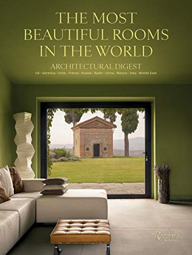 9780847868483: The Most Beautiful Rooms in the World: A Curated Selection by the International Editors of Architectural Digest