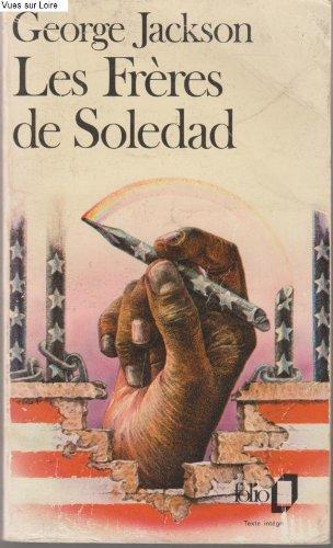 Les Frères de Soledad : Lettres de: George Jackson
