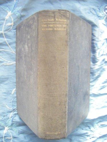 Fortunes of Richard Mahoney: Richardson, Henry H.