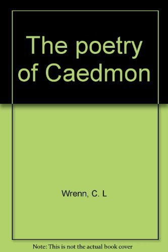 The poetry of Caedmon (0848269691) by C. L Wrenn