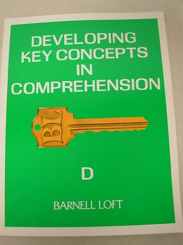 Developing Key COncepts in Comprehension D: LTD. Barnell Loft