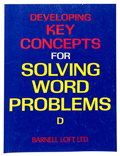 9780848413033: Developing Key Concepts for Solving Word Problems (Level D)