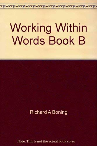 Working Within Words Book B: Richard A Boning