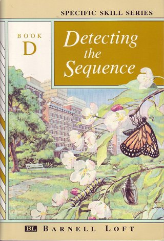 Specific Skill Series, Book D, Fourth Edition: Detecting The Sequence (1990 Copyright): Richard A ...
