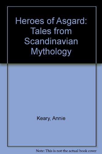 9780848602062: Heroes of Asgard: Tales from Scandinavian Mythology