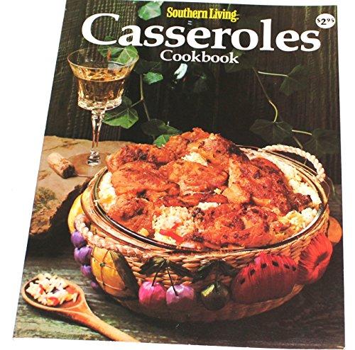 Southern Living - Casseroles Cookbook: Jean Wickstrom [Editor]; Elinor Williams [Illustrator];