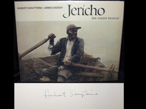 Jericho: The South Beheld: Shuptrine, Hubert; Dickey, James