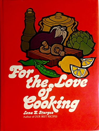 9780848703905: For the Love of Cooking