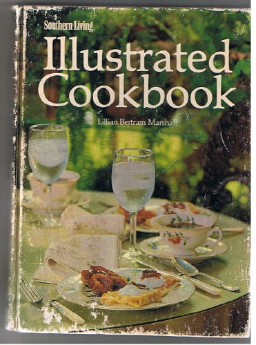 9780848704322: Southern Living Illustrated Cookbook